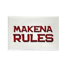 makena rules Rectangle Magnet