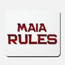 maia rules Mousepad