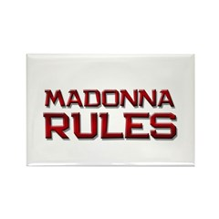 madonna rules Rectangle Magnet