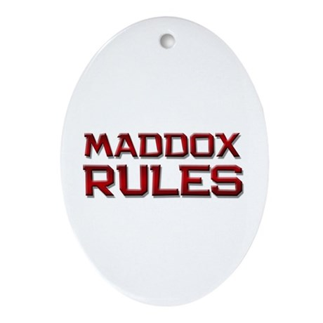 maddox rules Oval Ornament
