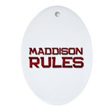 maddison rules Oval Ornament
