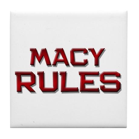 macy rules Tile Coaster