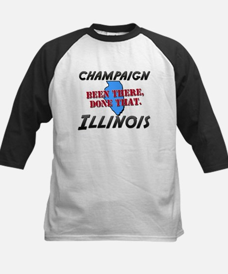 champaign illinois - been there, done that Tee