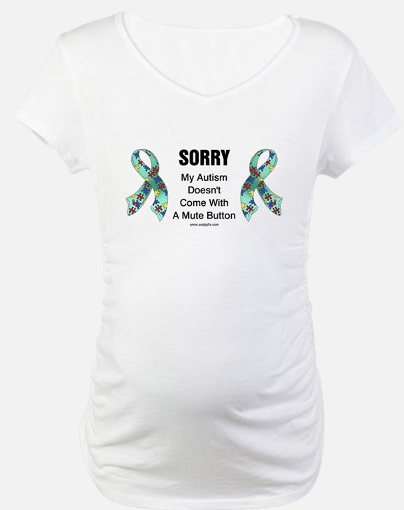 Autism Sorry Shirt