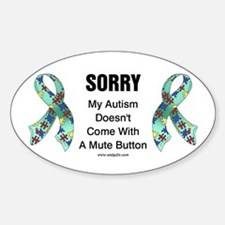 Autism Sorry Oval Decal
