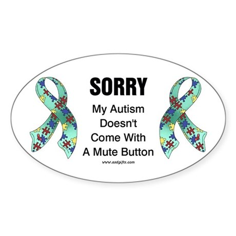 Autism Sorry Oval Sticker