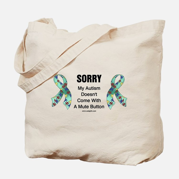 Autism Sorry Tote Bag