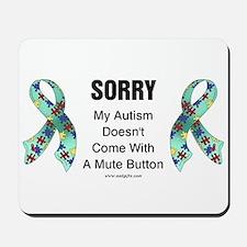 Autism Sorry Mousepad