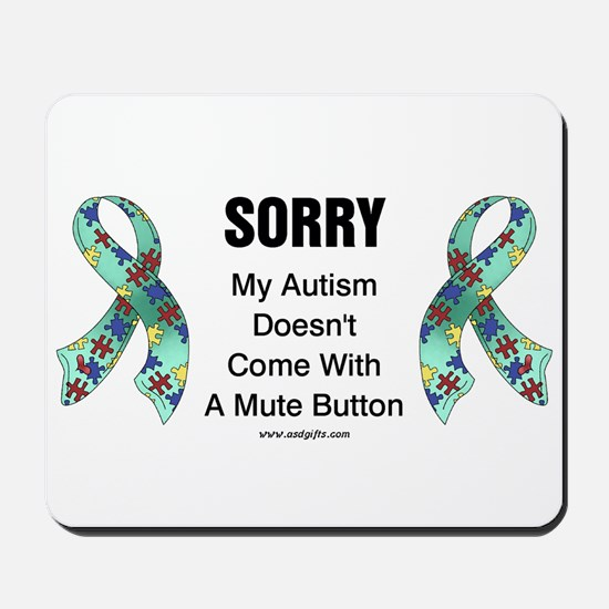 Autism Sorry Mousepad