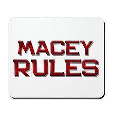macey rules Mousepad