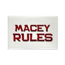 macey rules Rectangle Magnet