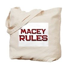 macey rules Tote Bag