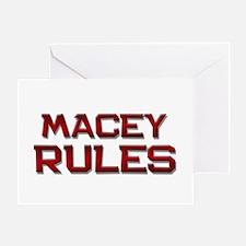 macey rules Greeting Card