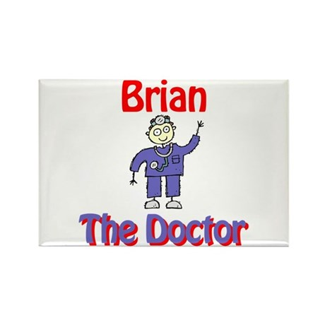 Brian - The Doctor Rectangle Magnet