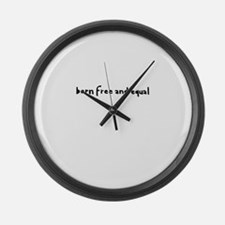 Born Free and Equal Large Wall Clock