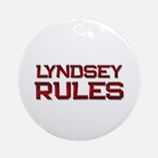 lyndsey rules Ornament (Round)