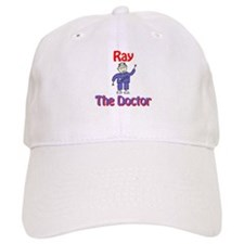 Ray - The Doctor Baseball Cap