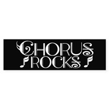 Chorus Rocks Bumper Bumper Sticker