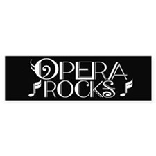 Fun Opera Rocks Bumper Bumper Sticker