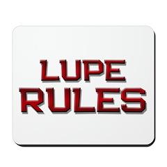 lupe rules Mousepad