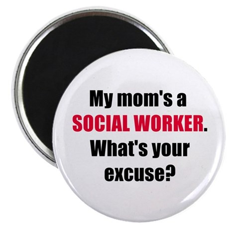 Mom SW Excuse Magnet