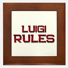 luigi rules Framed Tile