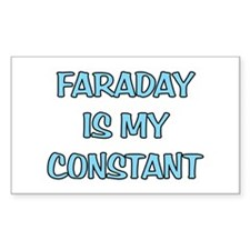 Faraday is my Constant Rectangle Decal