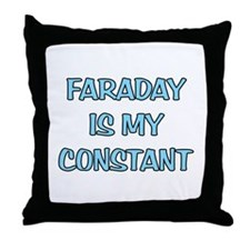 Faraday is my Constant Throw Pillow