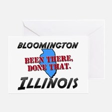 bloomington illinois - been there, done that Greet