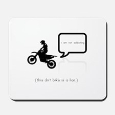 The Lying Dirt Bike Mousepad