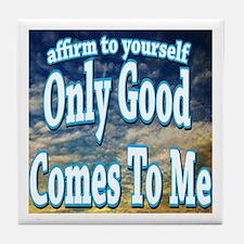 Positive Affirmation Tile Coaster