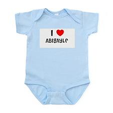 I LOVE ABIGAYLE Infant Creeper