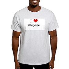I LOVE ABIGAYLE Ash Grey T-Shirt