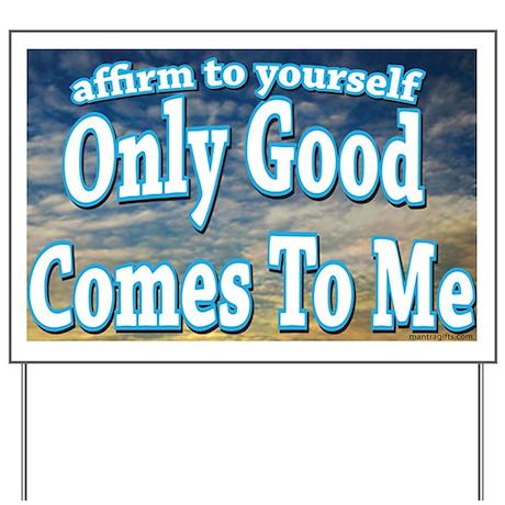 Positive Affirmation Yard Sign