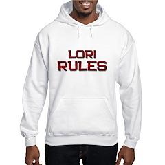 lori rules Hooded Sweatshirt