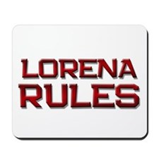 lorena rules Mousepad