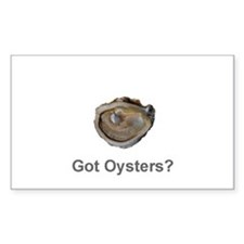Got Oysters? Rectangle Decal