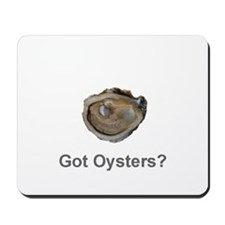 Got Oysters? Mousepad