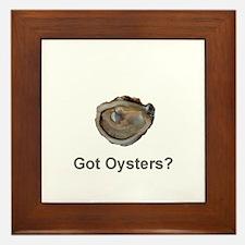 Got Oysters? Framed Tile