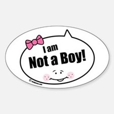 Not a Boy Funny Oval Decal