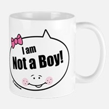 Not a Boy Funny Mug