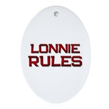 lonnie rules Oval Ornament