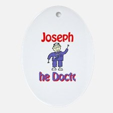 Joseph - The Doctor Oval Ornament
