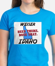 weiser idaho - been there, done that Tee