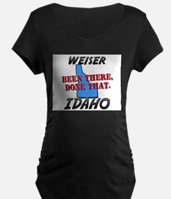 weiser idaho - been there, done that T-Shirt