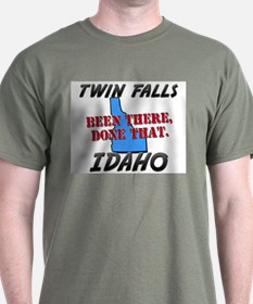 twin falls idaho - been there, done that T-Shirt