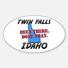 twin falls idaho - been there, done that Decal
