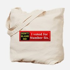 Don't Blame Me! Tote Bag