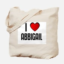 I LOVE ABBIGAIL Tote Bag