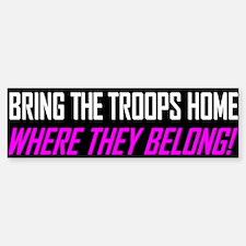 Bring the Troops Home Bumper Bumper Bumper Sticker